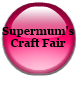 Supermum's Craft Fair
